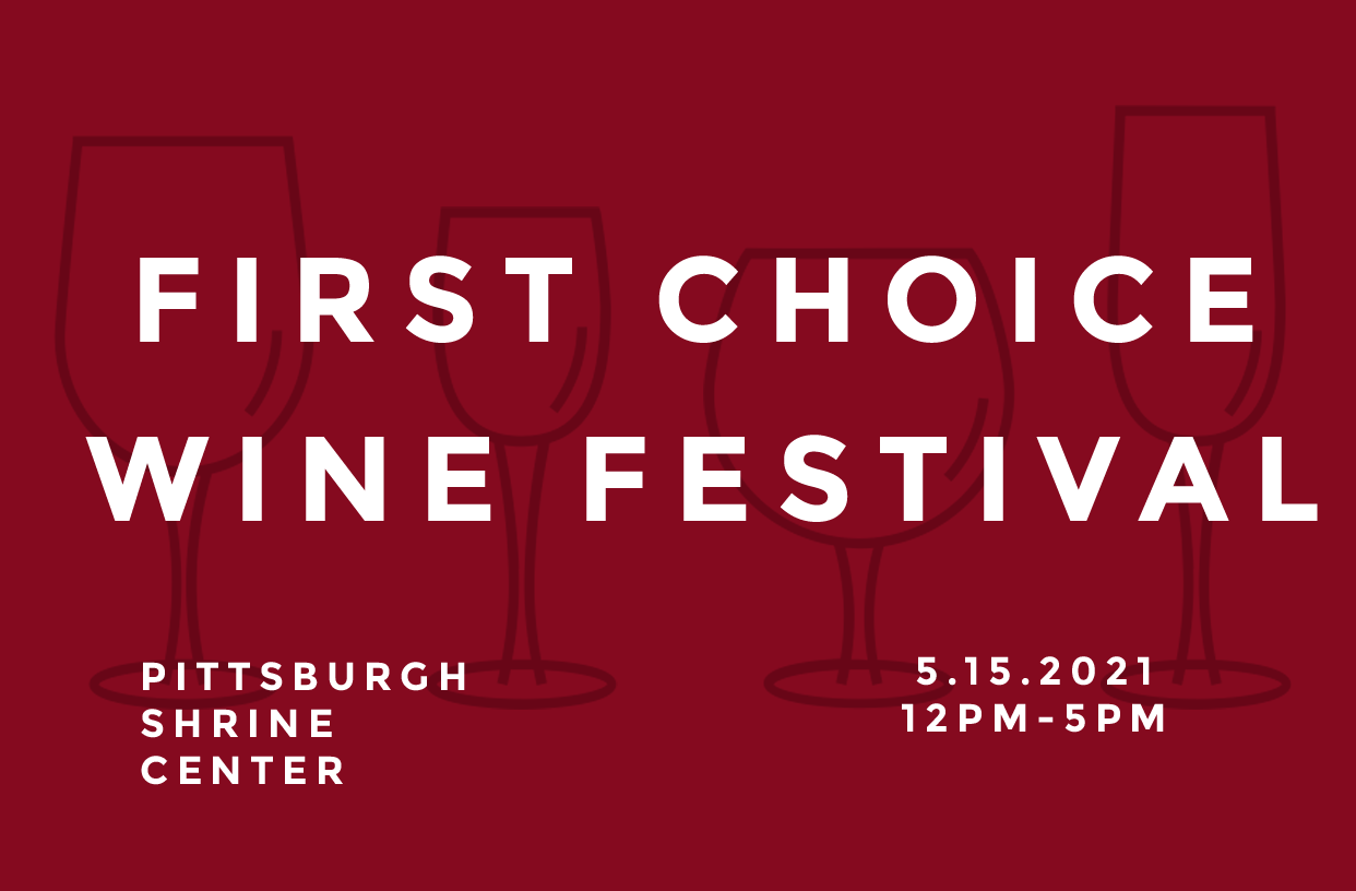 first choice wine festival 2021 in Pittsburgh